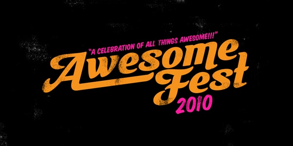 Awesome Fest 2010
