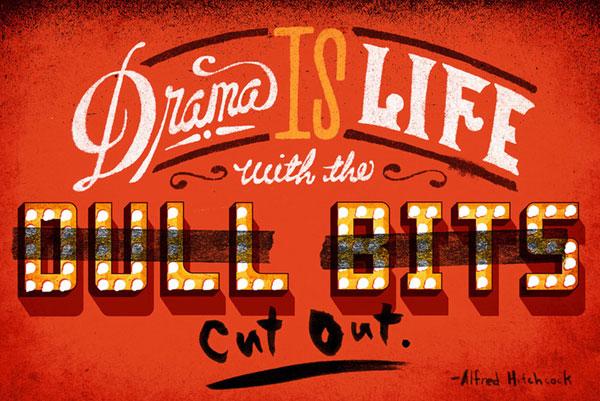 Drama Is Life