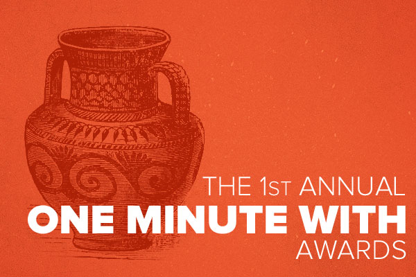 One Minute With Awards 2012